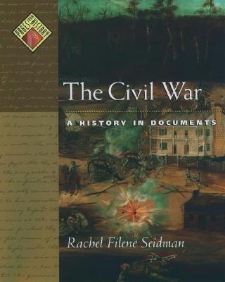 The Civil War By Seidman, Rachel Filene